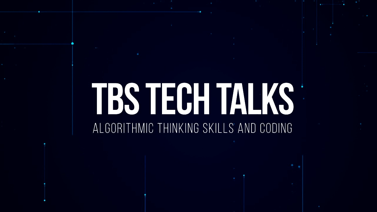 TBS Tech Talks | Part 2